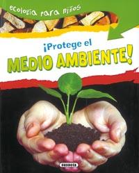 ¡Protege el medio ambiente!