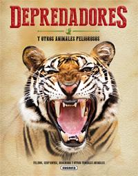 Depredadores y otros animales peligrosos