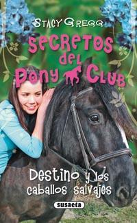 Destino y los caballos salvajes