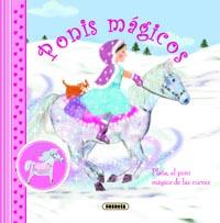 Plata, el poni mágico de las nieves