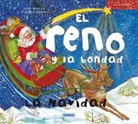 El reno y la bondad. La Navidad