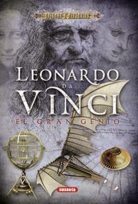 Leonardo Da Vinci. El gran genio