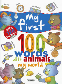My world... with 120 stickers, my first 100 words wi