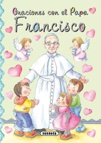 Oraciones con el Papa Francisco