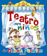 Teatro para niños. Gloria Fuertes
