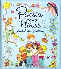 Poesía para niños. Antología poética