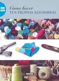 Cómo hacer tus propias alfombras