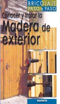 Conocer y tratar la madera de exterior