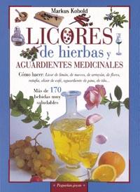 Licores de hierbas y aguardientes medicinales