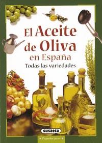 El aceite de oliva en España