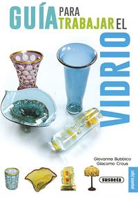 Guía para trabajr el vidrio