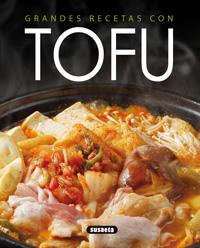 Grandes recetas con tofu