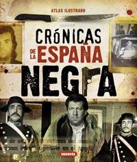 Atlas ilustrado crónicas de la España negra
