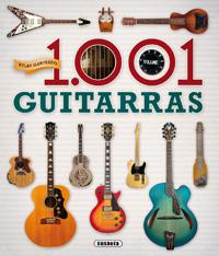 Atlas ilustrado. 1.001 guitarras