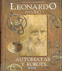 Leonardo da Vinci, autómatas y robots