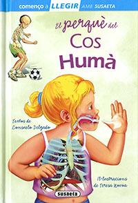 El perquè del cos humà