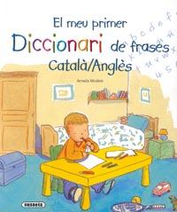 El meu primer diccionari de frases català/anglès