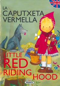 La Caputxeta vermella/Little Red riding hood