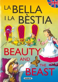 La Bella y la Bèstia/Beauty and the Beast