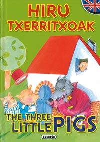 Hiru txerritxoak/The three little pigs