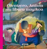 Olentzero, Antton eta liburua magikoa