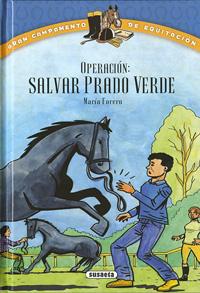 """Operación: """"Salvar Prado Verde"""""""