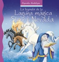 La leyenda de la laguna mágica de Sierra Nevada