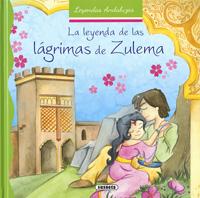 La leyenda de las lágrimas de Zulema