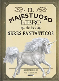 El majestuoso libro de los seres fantásticos