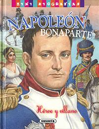 Napoleón Bonaparte, héroe y villano