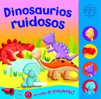 Dinosaurios ruidosos