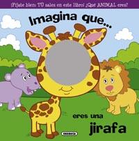 Imagina que... eres una jirafa
