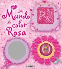 Mi mundo de color rosa