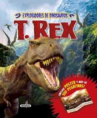 Exploradores de dinosaurios. T. Rex