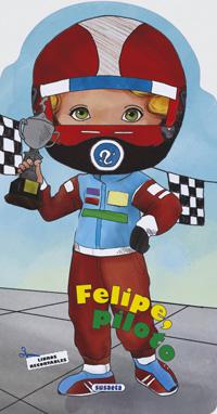 Felipe, piloto