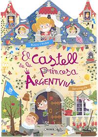 El castell de la princesa Argentviu