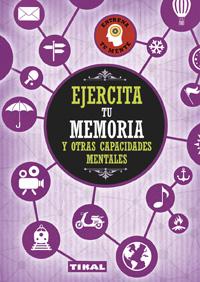 Ejercita tu memoria y otras capacidades mentales