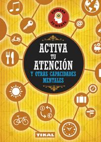 Activa tu atención y otras capacidades mentales