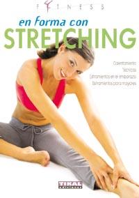 En forma con stretching