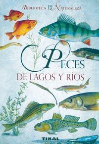 Peces de lagos y ríos