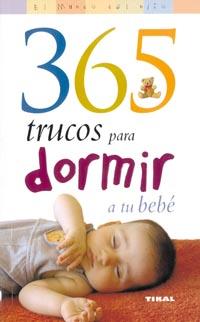 365 Trucos para dormir a tu bebé