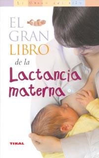 El gran libro de la lactancia materna