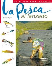 La pesca al lanzado