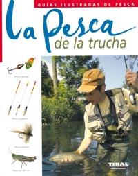 La pesca de la trucha