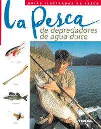 La pesca de depredadores de agua dulce