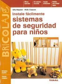 Instale fácilmente sistemas de seguridad para niños