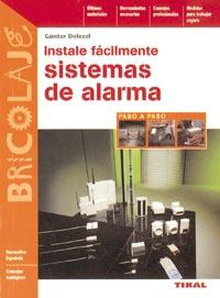 Instale fácilemente sistemas de alarma