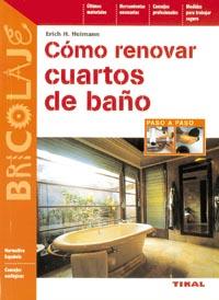 Cómo renovar cuartos de baño