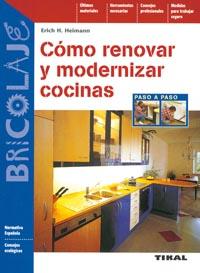 Cómo renovar y modernizar cocinas
