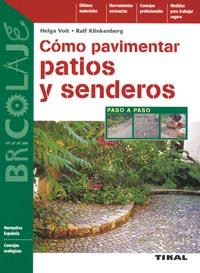 Cómo pavimentar patios y senderos